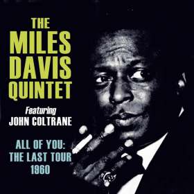 Miles Davis (1926-1991): All Of You: The Last Tour 1960, CD