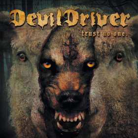 DevilDriver: Trust No One (Special Edition), CD