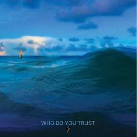 Papa Roach: Who Do You Trust?, CD