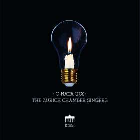 The Zurich Chamber Singers - O Nata Lux, CD