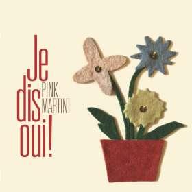 Pink Martini: Je Dis Oui!, CD