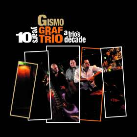 Gismo Graf: A Trio's Decade, CD