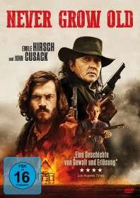 Ivan Kavanagh: Never Grow Old, DVD
