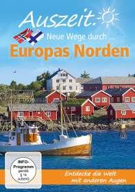 Peter Stromberger: Auszeit. Neue Wege durch...Europas Norden, DVD