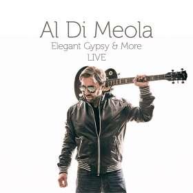 Al Di Meola (geb. 1954): Elegant Gypsy & More LIVE: 40th Anniversary Tour, CD