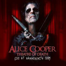 Alice Cooper: Theatre Of Death - Live At Hammersmith 2009, CD