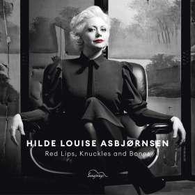 Hilde Louise Asbjørnsen (geb. 1976): Red Lips, Knuckles And Bones, CD