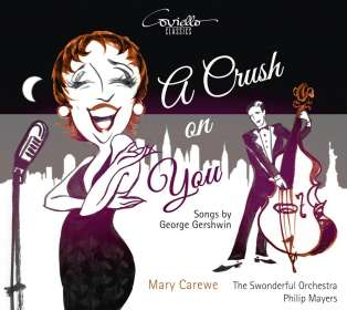 Mary Carewe - A Crush on You (Songs von George Gershwin), CD