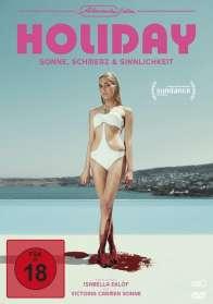 Isabella Eklöf: Holiday - Sonne, Schmerz und Sinnlichkeit, DVD