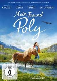Nicolas Vanier: Mein Freund Poly, DVD