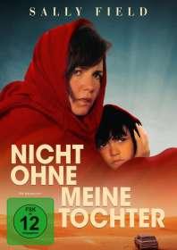 Brian Gilbert: Nicht ohne meine Tochter, DVD