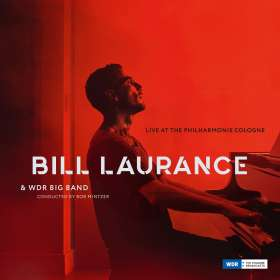 Bill Laurance (geb. 1981): Live At The Philharmonie Cologne, CD