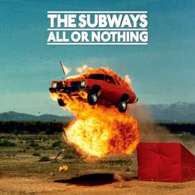 The Subways: All Or Nothing (Anniversary Edition Mediabook), CD