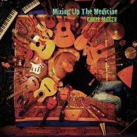 Chris Jagger: Mixing up the Medicine, CD