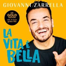 Giovanni Zarrella: La Vita È Bella (Gold-Edition), CD