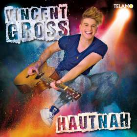 Vincent Gross: Hautnah, CD