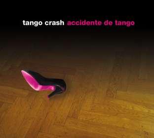 Tango Crash: Accidente De Tango, CD