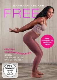 Christiane Reller: Barbara Becker - FREE: Fasziale Schwungbewegungen gegen Verspannungen und Schmerzen, DVD