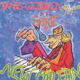 Thomas Gerdiken: In The Spirit Of New Orleans, CD