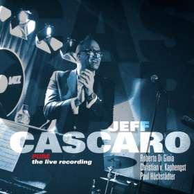 Jeff Cascaro (geb. 1968): Pure: The Live Recording, CD