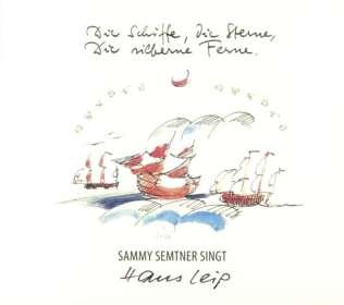Sammy Semtner: Die Schiffe, die Sterne, die silberne Ferne, CD