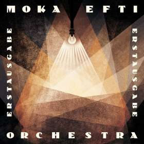 Moka Efti Orchestra: Erstausgabe, CD