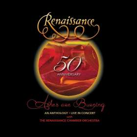 Renaissance: 50th Anniversary: Ashes Are Burning  - An Anthology (Live In Concert), CD
