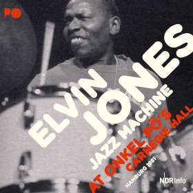 Elvin Jones (1927-2004): At Onkel Pö's Carnegie Hall Hamburg 1981, CD