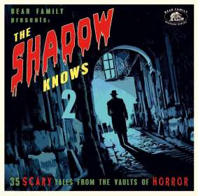 The Shadow Knows: 35 Scary Tales From The Vaults Of Horror, CD