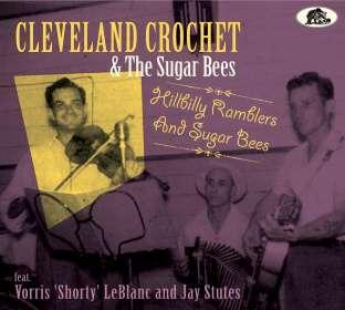 Cleveland Crochet: Hillbilly Ramblers And Sugar Bees, CD