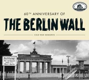 Bear Family Records Memorial Series: 60th Anniversary Of The Berlin Wall - Cold War Memories, CD