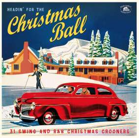 Headin' For The Christmas Ball - 31 Swing And R&B Christmas Crooners, CD