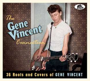 Gene Vincent Connection: 36 Roots And Covers Of Gene Vincent, CD