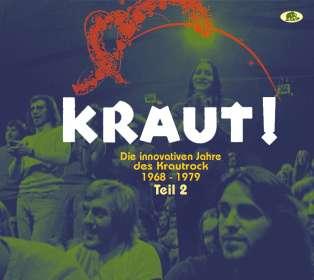 KRAUT! - Die innovativen Jahre des Krautrock 1968 - 1979 Teil 2, CD