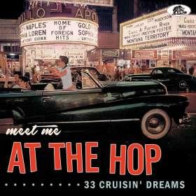 Meet Me At The Hop: 33 Cruisin' Dreams, CD
