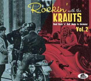 Rockin' With The Krauts: Real Rock'n'Roll Made In Germany Vol. 2, CD