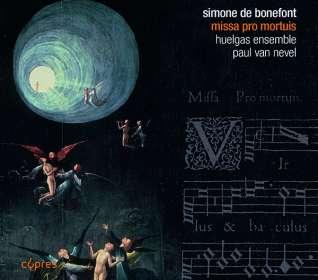 Simone de Bonefont (16. Jahrhundert): Missa pro mortuis cum quintque vocibus (1556), CD