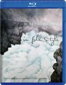 Trondheim Soloists - In Folk Style (Blu-ray Audio & SACD), BRA