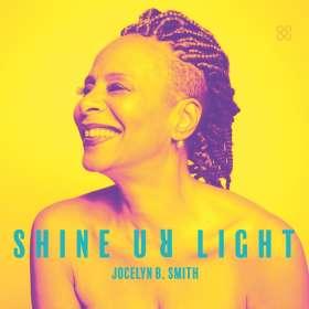 Jocelyn B. Smith (geb. 1960): Shine Ur Light, CD