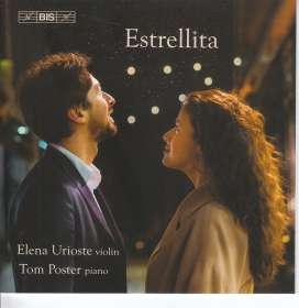 Elena Urioste & Tom Poster - Estrellita, SACD