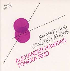 Tomeka Reid & Alexander Hawkins: Shards And Constellations, CD