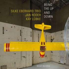 Silke Eberhard (geb. 1972): Being The Up And Down, CD