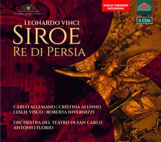 Leonardo Vinci (1690-1730): Siroe, Re di Persia, CD