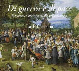 Di guerra e di pace - Renaissance Music for Winds and Percussion, CD