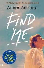André Aciman: Find Me, Buch