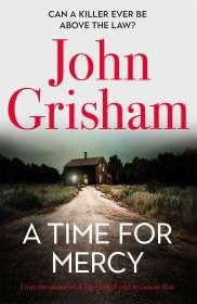 John Grisham: A Time for Mercy, Buch