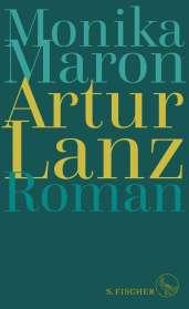Monika Maron: Artur Lanz, Buch