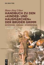 """Hans-Jörg Uther: Handbuch zu den """"Kinder- und Hausmärchen"""" der Brüder Grimm, Buch"""