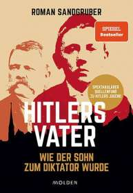 Roman Sandgruber: Hitlers Vater, Buch
