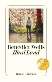 Benedict Wells: Hard Land, Buch